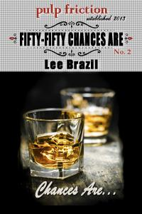Book Review: Fifty Fifty Chances Are by Lee Brazil