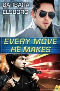 Pre-Release Review: Every Move He Makes by Barbara Elsborg