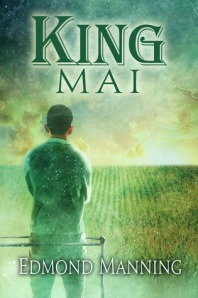 Author Interview & Giveaway: King Mai by Edmond Manning [Blog Tour]