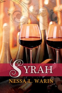 GIVEAWAY: Syrah (All Corked Up #1) by Nessa L. Warin [Blog Tour]