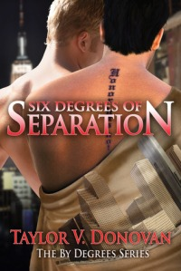 Book Review: Six Degrees of Separation by Taylor V. Donovan